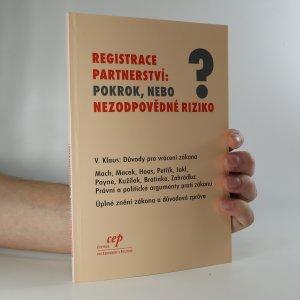 náhled knihy - Registrace partnerství. Pokrok, nebo nezodpovědné riziko?