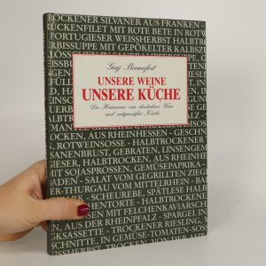 náhled knihy - Unsere Weine. Unsere Küche