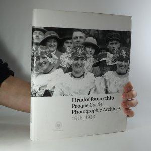 náhled knihy - Hradní fotoarchiv. Prague Castle photographic archives. 1918-1933