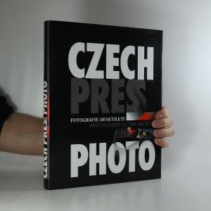 náhled knihy - Czech Press Photo. Fotografie desetiletí