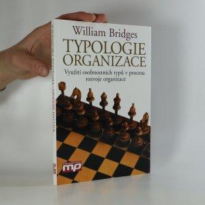 náhled knihy - Typologie organizace. Využití osobnostních typů v procesu rozvoje organizace