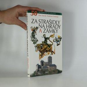 náhled knihy - Za strašidly na hrady a zámky. 50 rodinných výletů