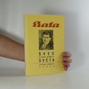 náhled knihy - Baťa. Švec, který dobyl světa