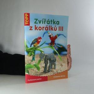 náhled knihy - Zvířátka z korálků III