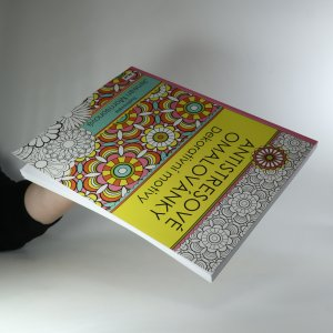 antikvární kniha Antistresové omalovánky. Dekorativní motivy, 2016