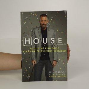 náhled knihy - House. Oficiální průvodce slavným televizním seriálem