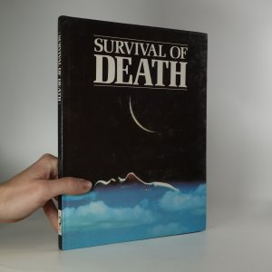 náhled knihy - Survival of Death. Theories about the Nature of the Afterlife.