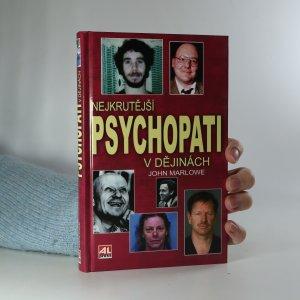 náhled knihy - Nejkrutější psychopati v dějinách
