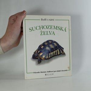náhled knihy - Suchozemská želva. Průvodce Romany Anděrové pro mladé chovatele