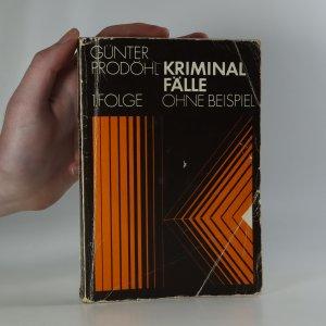 náhled knihy - Kriminalfälle ohne Beispiel