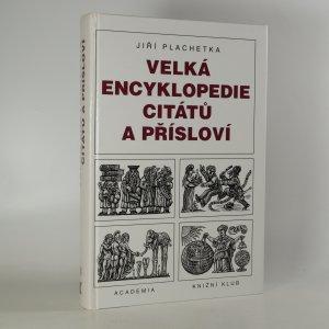 náhled knihy - Velká encyklopedie citátů a přísloví