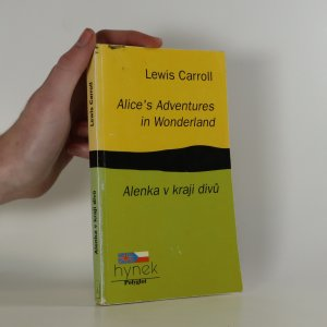 náhled knihy - Alice's adventures in Wonderland. Alenka v kraji divů