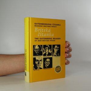 náhled knihy - Britská čítanka. Gutenbergova čítanka moderní britské prózy. The Gutenberg reader of new British prose