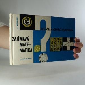 náhled knihy - Zajímavá matematika. Matematické povídky a hlavolamy