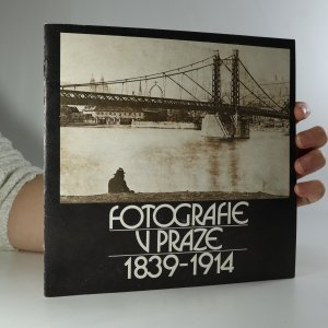 náhled knihy - Fotografie v Praze 1839-1914