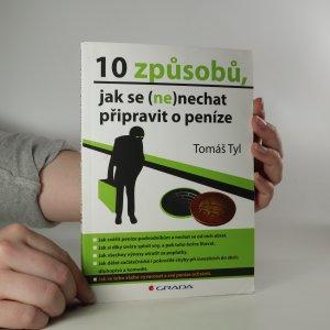 náhled knihy - 10 způsobů, jak se (ne)nechat připravit o peníze