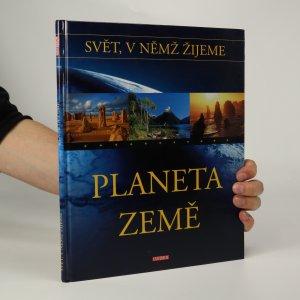 náhled knihy - Svět, v němž žijeme. Planeta Země