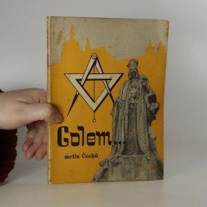náhled knihy - Golem... metla Čechů. Rozklad českého nacionalismu