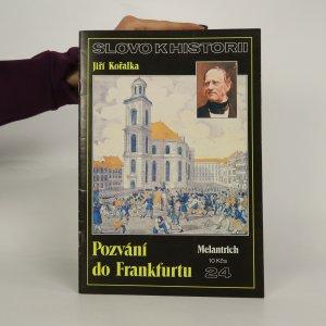 náhled knihy - Pozvání do Frankfurtu. Slovo k historii. Ročník 1990, číslo 24