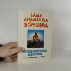 náhled knihy - Buddhistické reflexe. Poselství buddhismu pro Západ