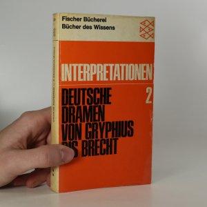 náhled knihy - Interpretationen 2 Deutsche Dramen von Gryphius bis Brecht