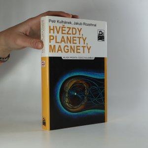 náhled knihy - Hvězdy, planety, magnety
