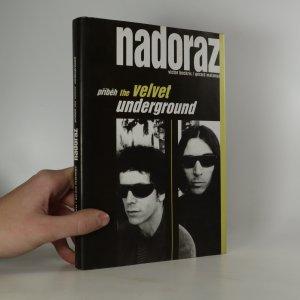 náhled knihy - Nadoraz. Příběh The Velvet Underground