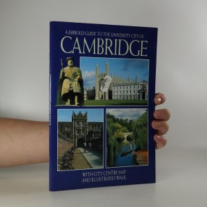 náhled knihy - A Jarrold Guide to the University City of Cambridge