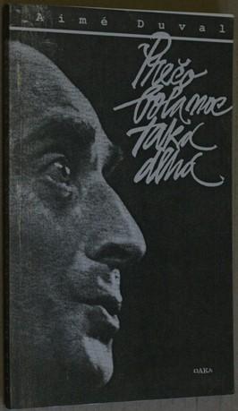 náhled knihy - Prečo bola noc taká dlhá : Vyznanie speváka - jezuitu Luciena A.Duvala,