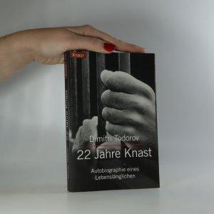 náhled knihy - 22 Jahre Knast. Autobiographie eines Lebenslänglichen