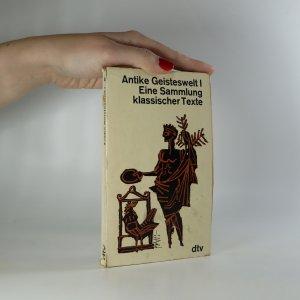 náhled knihy - Antike Geisteswelt I. Eine Sammlung klassischer Texte