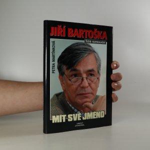 náhled knihy - Jiří Bartoška: Mít své jméno