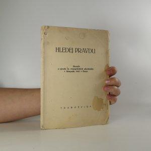 náhled knihy - Hledej pravdu. Sborník o sjezdu čs. evangelických akademiků v listopadu 1945 v Praze