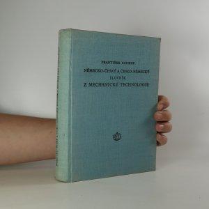 náhled knihy - Německo-český a česko-německý slovník z mechanické technologie