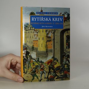 náhled knihy - Rytířská krev. Rytířské bitvy a osudy. II. díl. (1208-1346)