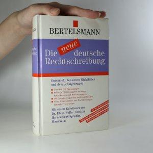 náhled knihy - Die neue deutsche Rechtschreibung