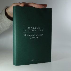 náhled knihy - O soupodstatnosti Trojice. Latinsko-české vydání.
