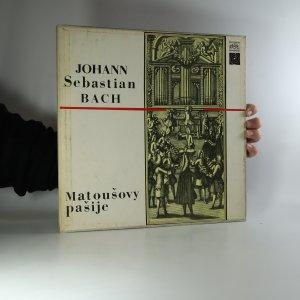 náhled knihy - Johann Sebastian Bach: Matoušovy pašije (4x LP)