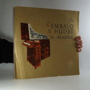 náhled knihy - Cembalo v hudbě 16.-18. století (4x LP)