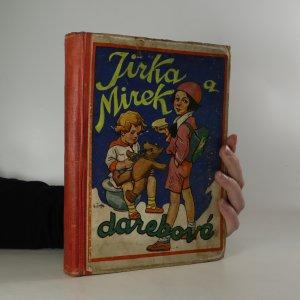náhled knihy - Jirka a Mírek darebové. Díl I
