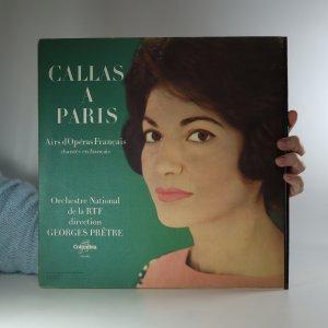 náhled knihy - Callas a Paris. Airs d'Opéras Francais