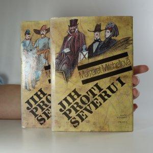 náhled knihy - Jih proti severu I. a II. díl (dva svazky)