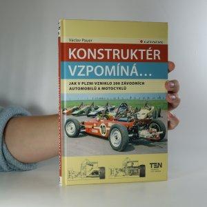 náhled knihy - Konstruktér vzpomíná... : jak v Plzni vzniklo 200 závodních automobilů a motocyklů