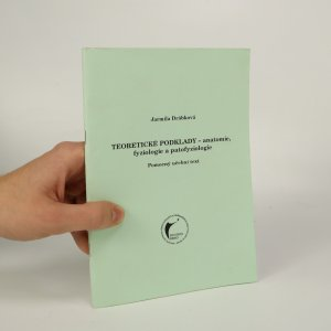 náhled knihy - Teoretické podklady - anatomie, fyziologie a patofyziologie