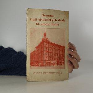 náhled knihy - Seznam tratí elektrických drah hl. města Prahy