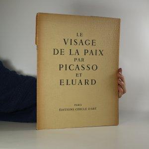 náhled knihy - Le Visage de la paix par picasso et eluard. Exemplaire 1347