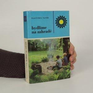 náhled knihy - Bydlíme na zahradě
