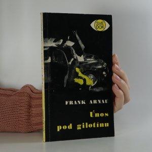 náhled knihy - Únos pod gilotínu