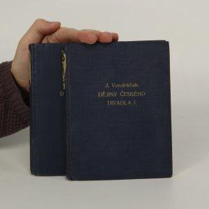 náhled knihy - Dějiny českého divadla I. a II. díl (dva svazky)