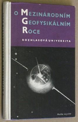 náhled knihy - O Mezinárodním geofysikálním roce